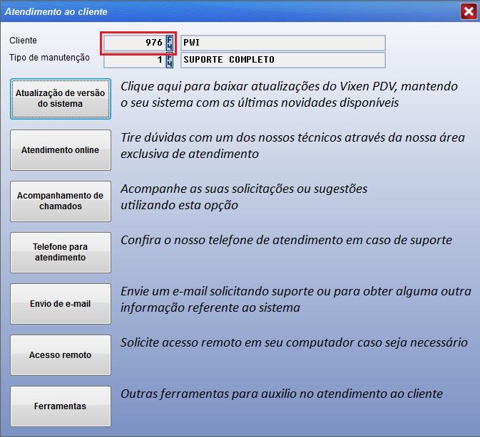 Realização do atendimento de suporte pelo sistema Vixen PDV.